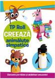 Cumpara ieftin TP ROLL CREEAZA - Animalute simpatice, Prestige