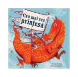 Cea mai rea prinţesă
