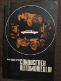 Conducerea automobilului de Radu Constantin