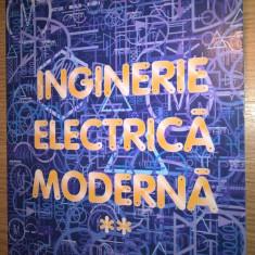 Inginerie electrica moderna, vol. II - D. Popovici; H. Andrei; C. Cepisca (2004)