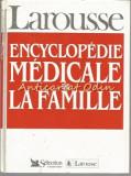 Encyclopedie Medicale Du La Famille - Larousse