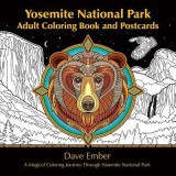 Yosemite National Park Adult Coloring Book and Postcards: A Magical Coloring Journey Through Yosemite National Park