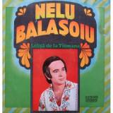 Vinil Nelu Bălășoiu – Leliță De La Tismana