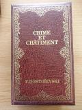 DOSTOIEVSKI- CRIME ET CHATIMENT/ CRIMA SI PEDEAPSA, editie bibliofila, R4C