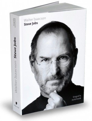 Steve Jobs. Biografia Autorizata - Walter Isaacson foto
