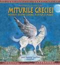 Cumpara ieftin Povesti clasice -Miturile Greciei, univers enciclopedic gold