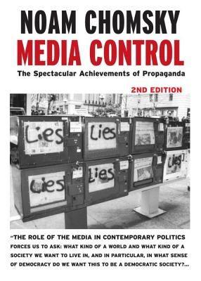 Media Control: The Spectacular Achievements of Propaganda foto
