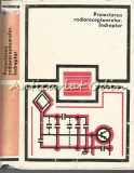 Cumpara ieftin Proiectarea Radioreceptoarelor Indreptar - D. N. Sapiro - Tiraj: 6140 Exemplare