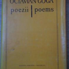 POEZII / POEMS EDITIE BILINGVA ROMANA - ENGLEZA - OCTAVIAN GOGA
