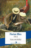 1913. Vara secolului/Florian Illies