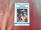AGONIA CRESTINISMULUI - Miguel de Unamuno -  1993, 121 p.
