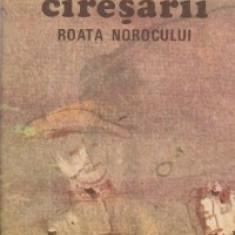 Ciresarii, Volumul al III-lea - Roata Norocului