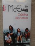 GRADINA DE CIMENT-IAN MCEWAN