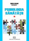 Psihologia sanatatii - Abordari aplicate, Eugen Avram