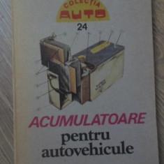 ACUMULATOARE PENTRU AUTOVEHICULE - O. TOMUTA, N. ROGOVEANU, P. ILIESCU