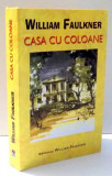 CASA CU COLOANE de WILLIAM FAULKNER , 2005