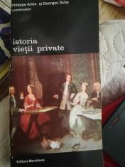 Istoria vietii private, vol. 3,4,5,6, Ph. Aries, G. Duby foto