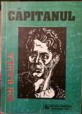 ION BANEA CAPITANUL 95 MISCAREA LEGIONARA GARDA DE FIER CORNELIU ZELEA CODREANU