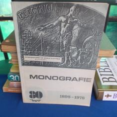 INTREPRINDEREA DE RETELE ELECTRICE PLOIESTI ( MONOGRAFIE ) , 1898-1978