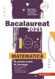 Cumpara ieftin Bacalaureat 2021. Matematică. M_ştiinţele-naturii, M_tehnologic