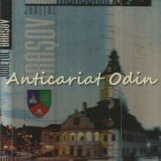 Judetul Brasov. Album Monografic - Mihai Pascu, Gabriela Ungureanu