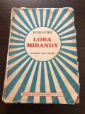 Victor Eftimiu - Lora Mirandy (1941, ediție princeps cu autograf)