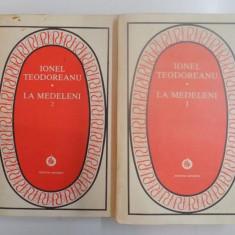 LA MEDELENI, VOL 1, VOL 2 de IONEL TEODOREANU, 1978