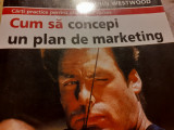 CUM SA CONCEPI UN PLAN DE MARKETING - JOHN WESTWOOD, RENTROP & STRATON,140 P