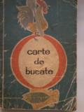 RADA NICOLAIE, MARIA ILIESCU, ELENA BALTAG - CARTE DE BUCATE (1965)