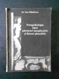 DAN MIHAILESCU - PARAPSIHOLOGIA INTRE ADEVARURI INEXPLICABILE SI FALSURI ...