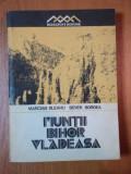MUNTII BIHOR VLADEASA de MARCIAN BLEAHU, SEVER BORDEA 1981
