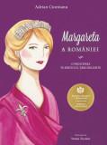 Margareta a Romaniei. O principesa in serviciul Tarii regasite, Curtea Veche