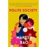 Polite Society - Mahesh Rao