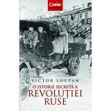 O istorie secreta a revolutiei ruse - Victor Loupan