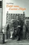 Tatăl meu, Lucian Blaga
