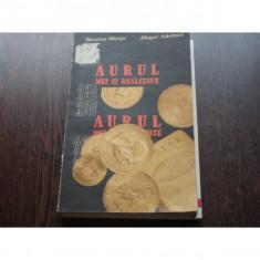 AURUL - MIT SI REALITATE - NICOLAE MURGU, MUGUR ISARESCU