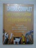 GHIDUL COMPLET AL REPARATIILOR IN GOSPODARIE - Reader's Digest