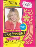 DISNEY VIOLETTA - JURNALUL MEU 3 ANI IMPREUNA