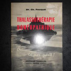 CH. FOUQUE - THALASSOTHERAPIE HOMEOPATHIQUE ET LA BAIE UNIQUE