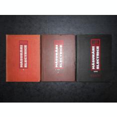 PAUL MANOLESCU, ULRICH WIENER, R. CRAMARIUC - MASURARI ELECTRICE 3 volume