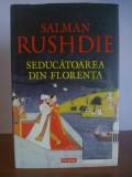 Salman Rushdie – Seductoarea din Florenta