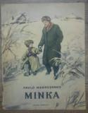 Minka - Pavlo Makrusenko/ ilustratii I. Ilinski, Gellu Naum