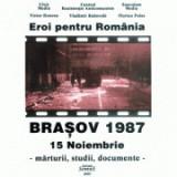Eroi pentru Romania. Brasov 1987. 15 noiembrie - Victor Roncea, Vladimir Bukovski, Florian Palas