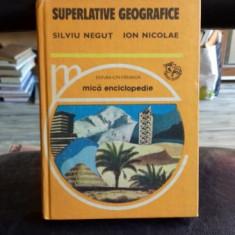 SUPERLATIVE GEOGRAFICE - SILVIU NEGUT