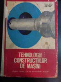 Tehnologia Constructiilor De Masini - Emilian Ghinea, Vasile Militaru, Barbu Colea ,546523