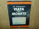 VIATA DINCOLO DE MOARTE -YOG RAMACHARAKA