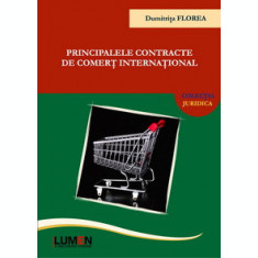 Principalele contracte de comert international - Dumitrita Nicoleta FLOREA
