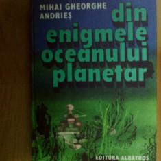 n7 DIN ENIGMELE OCEANULUI PLANETAR - M. GHEORGHE ANDRIES
