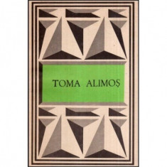 Toma Alimos (Texte poetice alese)