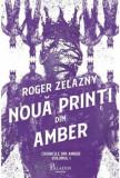 Cumpara ieftin Cronicile din Amber 1. Noua printi din Amber/Roger Zelazny